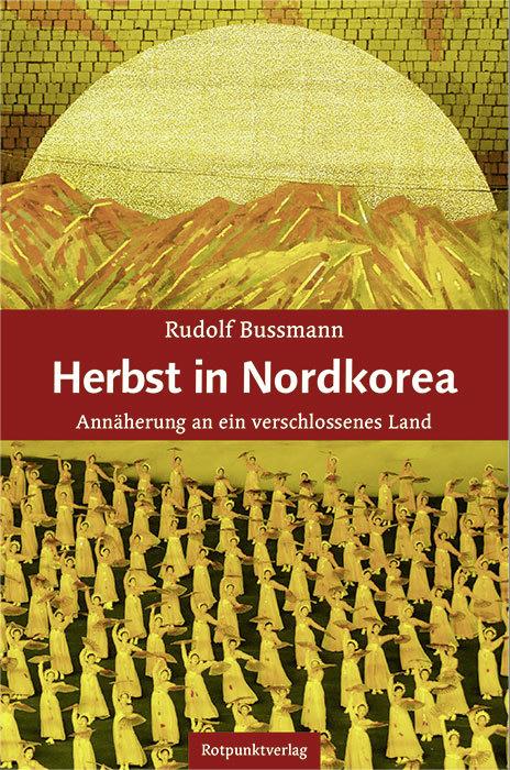 Cover Herbst in Nordkorea