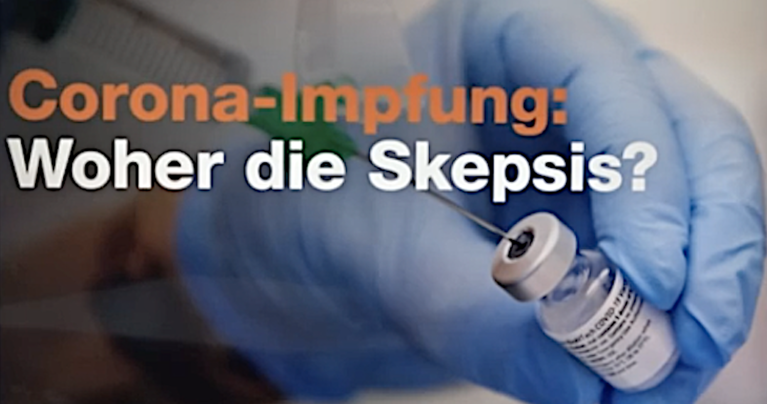 Impfskepsis.ZDF